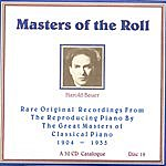Harold Bauer Masters Of The Roll - Disc 19