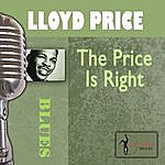 Lloyd Price The Price Is Right!