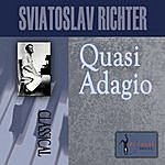 Sviatoslav Richter Quasi Adagio