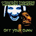 Marilyn Manson Get Your Gunn (Parental Advisory)