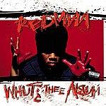Redman Whut? The Album