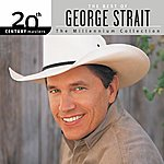 George Strait 20th Century Masters: The Millennium Collection: Best Of George Strait