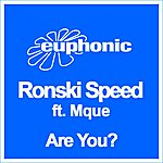 Ronski Speed Are You? (Feat. Mque)