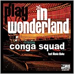 Conga Squad Play In Wonderland
