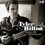 Tyler Hilton Better On Beachwood