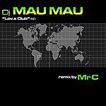 DJ Mau Mau The Lov.e Club