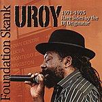 U-Roy Foundation Skank 1971 - 1975