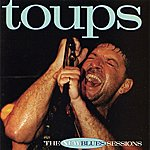 Wayne Toups Toups: The New Blues Sessions