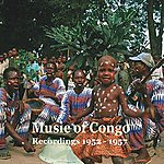 Hugh Tracey Music Of Congo: Hugh Tracey's Recordings 1952-1957