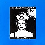 The Blue Aeroplanes Tolerance / Bop Art