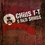 Chris T-T 9 Red Songs