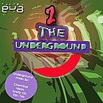Eva 2 The Underground