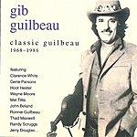 Gib Guilbeau Classic Guilbeau 1968-1986
