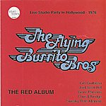 The Flying Burrito Brothers The Red Album