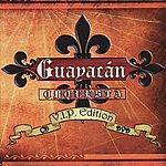 Guayacan Orquesta V.I.P. Edition