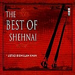 Bismillah Khan The Best Of Shehnai Vol. 2