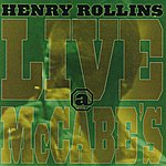 Henry Rollins Live At McCabe's