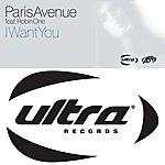 Paris Avenue I Want You (5-Track Maxi-Single)