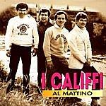 I Califfi Al Mattino