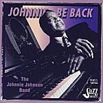 Johnnie Johnson Johnnie Be Back