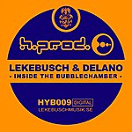 Cari Lekebusch Inside The Bubblechamber (Single)