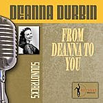 Deanna Durbin From Deanna To You