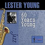 Lester Young 60 Years Young