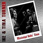 Ike & Tina Turner Mississipi Rollin' Stone