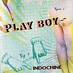 Indochine Play Boy (Single)