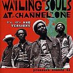 Wailing Souls Wailing Souls At Channel One