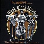 Travellers King Jammy's Presents: Black Black Minds