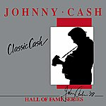 Johnny Cash Classic Cash Hall Of Fame Series