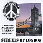 Rappers Against Racism Streets Of London (Feat. Cynthia Hemmingway)
