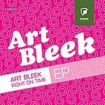 Art Bleek Right On Time EP