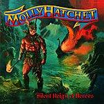 Molly Hatchet Silent Reign Of Heros
