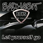 Bad Habit Boys Let Yourself Go