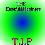 Tip THE Easeful & Happiness