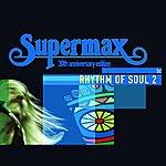 Supermax Rhythm Of Soul (Vol.2)