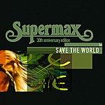 Supermax Save The World