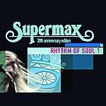 Supermax Rhythm Of Soul (Vol.1)