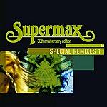 Supermax Special Remixes