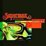 Supermax Reggaesize It (Vol. 2)
