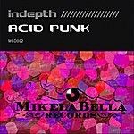 In-Depth Acid Punks EP