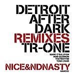 T-Rone Detroit After Dark Remixes