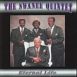 The Swanee Quintet Eternal Life