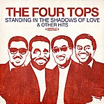 The Four Tops Standing In The Shadows Of Love & Other Hits (Digitally Remastered)
