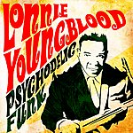 Lonnie Youngblood Psychodelic Funk