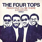 The Four Tops Reach Out I'll Be There & Other Hits (Digitally Remastered)