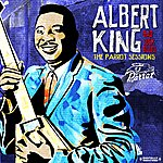 Albert King Bad Luck Blues: The Parrot Sessions (Digitally Remastered)