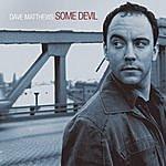 Dave Matthews Some Devil